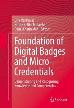 Abbildung von Ifenthaler / Bellin-Mularski | Foundation of Digital Badges and Micro-Credentials | 1. Auflage | 2016 | beck-shop.de