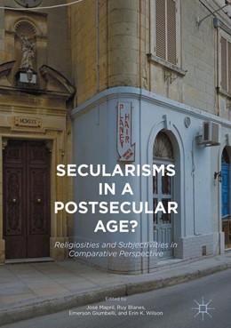 Abbildung von Mapril / Blanes / Giumbelli / Wilson | Secularisms in a Postsecular Age? | 1st ed. 2017 | 2017 | Religiosities and Subjectiviti...