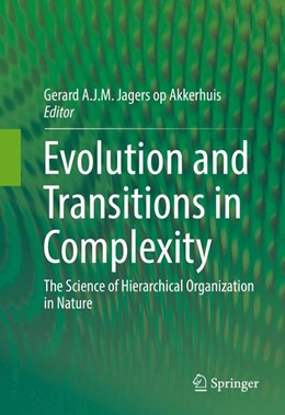 Abbildung von Jagers op Akkerhuis | Evolution and Transitions in Complexity | 1. Auflage | 2016 | beck-shop.de