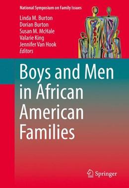 Abbildung von M. Burton / Burton | Boys and Men in African American Families | 1. Auflage | 2016 | 7 | beck-shop.de