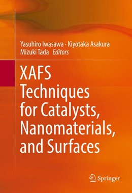 Abbildung von Iwasawa / Asakura   XAFS Techniques for Catalysts, Nanomaterials, and Surfaces   1. Auflage   2016   beck-shop.de