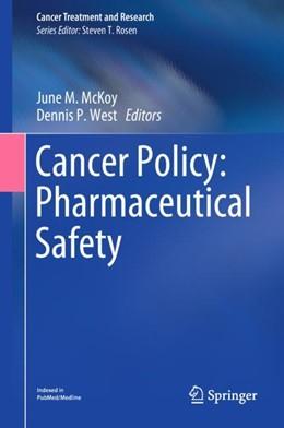 Abbildung von McKoy / West | Cancer Policy: Pharmaceutical Safety | 1st ed. 2019 | 2019 | 171
