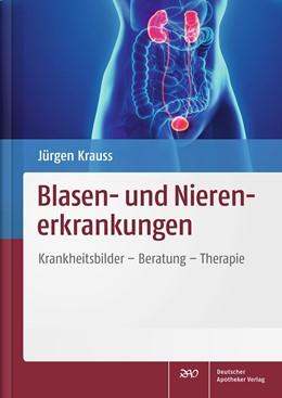 Abbildung von Krauss | Blasen- und Nierenerkrankungen | 2016 | Krankheitsbilder - Beratung - ...
