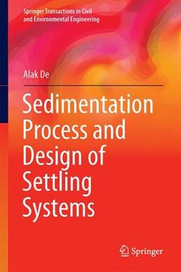 Abbildung von De | Sedimentation Process and Design of Settling Systems | 1. Auflage | 2017 | beck-shop.de