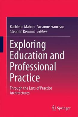 Abbildung von Mahon / Francisco   Exploring Education and Professional Practice   1. Auflage   2016   beck-shop.de