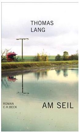 Abbildung von Lang, Thomas | Am Seil | 3. Auflage | 2006 | Roman