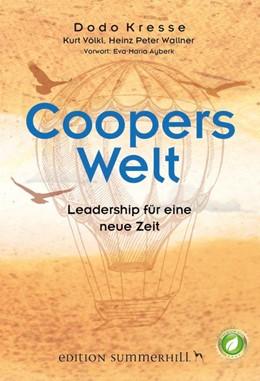 Abbildung von Kresse / Völkl / Wallner | Coopers Welt | 2016 | Leadership für eine neue Zeit