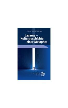 Abbildung von Hennigfeld   Lazarus - Kulturgeschichte einer Metapher   1. Auflage   2016   beck-shop.de