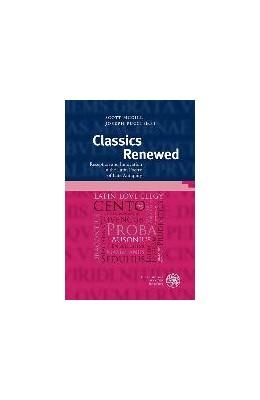 Abbildung von McGill / Pucci | Classics Renewed | 2016 | Reception and Innovation in th...