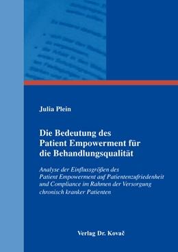 Abbildung von Plein | Die Bedeutung des Patient Empowerment für die Behandlungsqualität | 2016 | Analyse der Einflussgrößen des... | 13