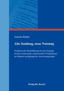 Abbildung von Brehm | Alte Sendung, neue Nutzung | 2016