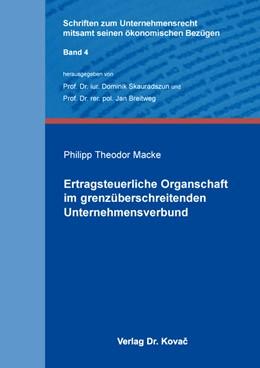 Abbildung von Macke | Ertragsteuerliche Organschaft im grenzüberschreitenden Unternehmensverbund | 2016