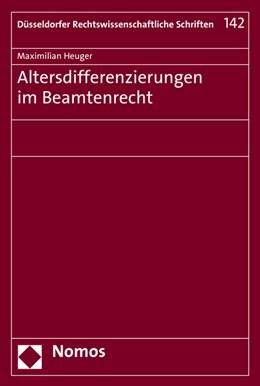 Abbildung von Heuger | Altersdifferenzierungen im Beamtenrecht | 2016 | 142