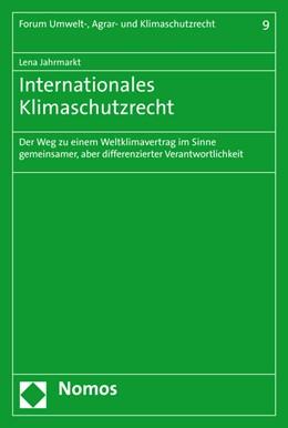 Abbildung von Jahrmarkt   Internationales Klimaschutzrecht   1. Auflage   2016   beck-shop.de