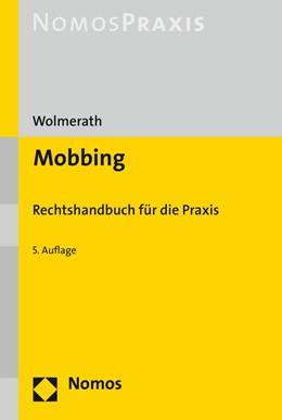 Abbildung von Wolmerath | Mobbing | 5. Auflage | 2019 | Rechtshandbuch für die Praxis