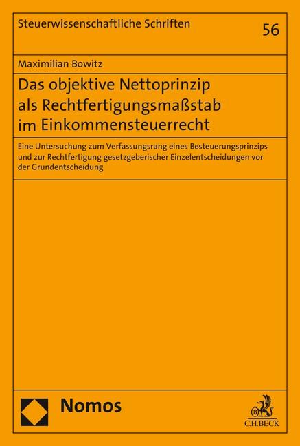 Das objektive Nettoprinzip als Rechtfertigungsmaßstab im Einkommensteuerrecht   Bowitz, 2016   Buch (Cover)