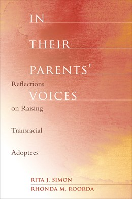 Abbildung von Simon / Roorda | In Their Parents' Voices | 2007 | Reflections on Raising Transra...