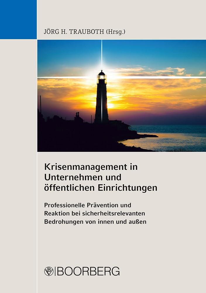 Krisenmanagement in Unternehmen und öffentlichen Einrichtungen   Trauboth, 2016   Buch (Cover)