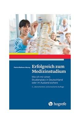 Abbildung von Ruthven-Murray | Erfolgreich zum Medizinstudium | 2. Auflage | 2017 | beck-shop.de
