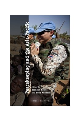 Abbildung von Howe / Kondoch   Peacekeeping and the Asia-Pacific   x, 184 pp.   2016