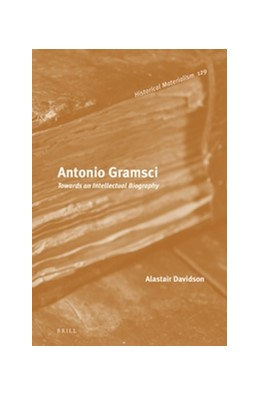 Abbildung von Davidson | Antonio Gramsci | 2016 | Towards an Intellectual Biogra... | 129