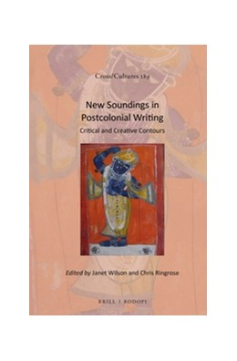 Abbildung von Wilson / Ringrose | New Soundings in Postcolonial Writing | 2016