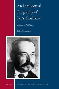 Abbildung von González | An Intellectual Biography of N.A. Rozhkov | 2016