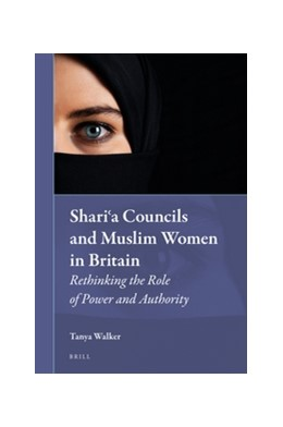 Abbildung von Walker | Shari'a Councils and Muslim Women in Britain | 2016