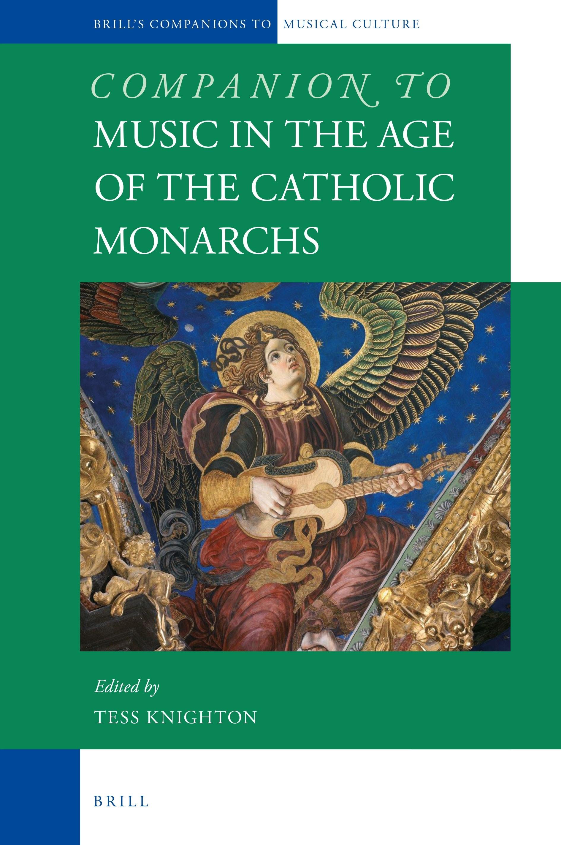 Abbildung von Companion to Music in the Age of the Catholic Monarchs | 2016