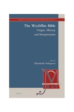 Abbildung von The Wycliffite Bible: Origin, History and Interpretation | 2016 | 16