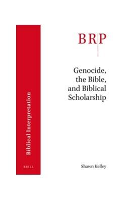 Abbildung von Kelley | Genocide, the Bible and Biblical Scholarship | 2016