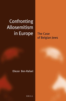 Abbildung von Ben-Rafael | Confronting Allosemitism in Europe (paperback) | 2016 | The Case of Belgian Jews | 21