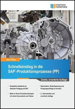 Abbildung von Weber | Schnelleinstieg in die SAP-Produktionsprozesse (PP) | 2. Auflage | 2016