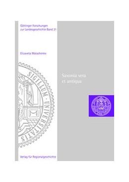 Abbildung von Malashenko | Saxonia vera et antiqua | 1. Auflage | 2017 | beck-shop.de