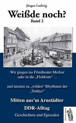 Abbildung von Ludwig   Mitten aus'm Arnstädter DDR-Alltag Band 2   1. Auflage   2016   beck-shop.de