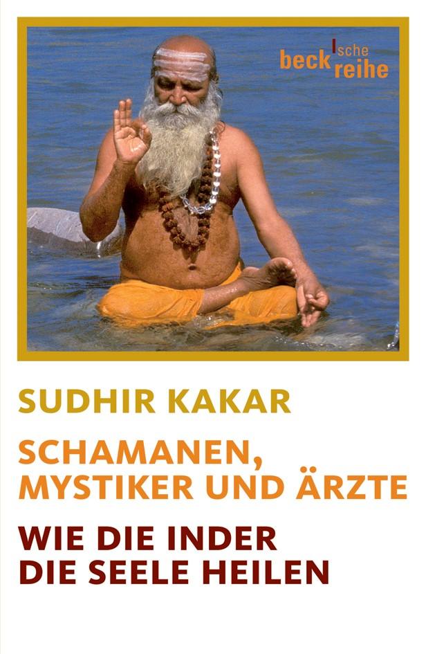 Schamanen, Mystiker und Ärzte | Kakar, Sudhir | Buch (Cover)
