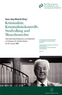 Abbildung von Albrecht | Kriminalität, Kriminalitätskontrolle, Strafvollzug und Menschenrechte | 1. Auflage | 2016 | 23 | beck-shop.de