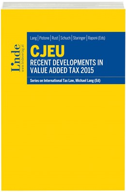 Abbildung von Lang / Rust | CJEU - Recent Developments in Value Added Tax 2015 | 1. Auflage | 2016 | beck-shop.de