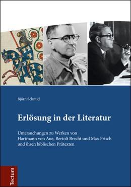 Abbildung von Schmid | Erlösung in der Literatur | 2016 | Untersuchungen zu Werken von H...