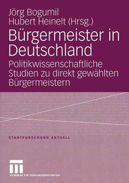 Abbildung von Bogumil / Heinelt   Bürgermeister in Deutschland   2005   Politikwissenschaftliche Studi...   102