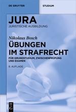 Übungen im Strafrecht | Bosch | 8., neu bearbeitete Auflage, 2017 | Buch (Cover)