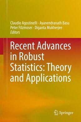 Abbildung von Agostinelli / Basu / Filzmoser / Mukherjee   Recent Advances in Robust Statistics: Theory and Applications   2016