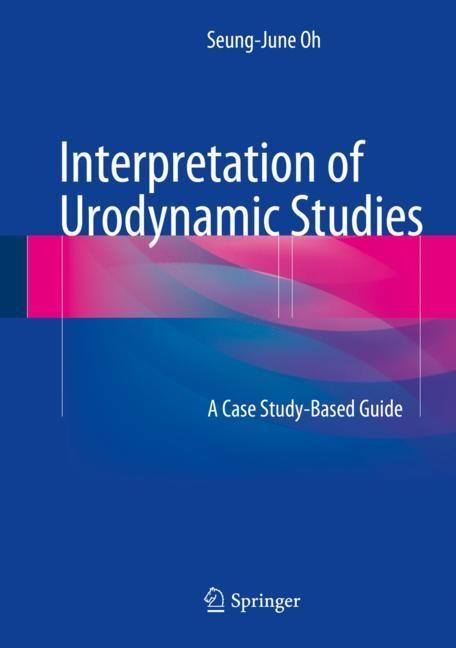 Interpretation of Urodynamic Studies | Oh, 2018 | Buch (Cover)
