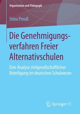 Abbildung von Preuß | Die Genehmigungsverfahren Freier Alternativschulen | 2016 | Eine Analyse zivilgesellschaft...