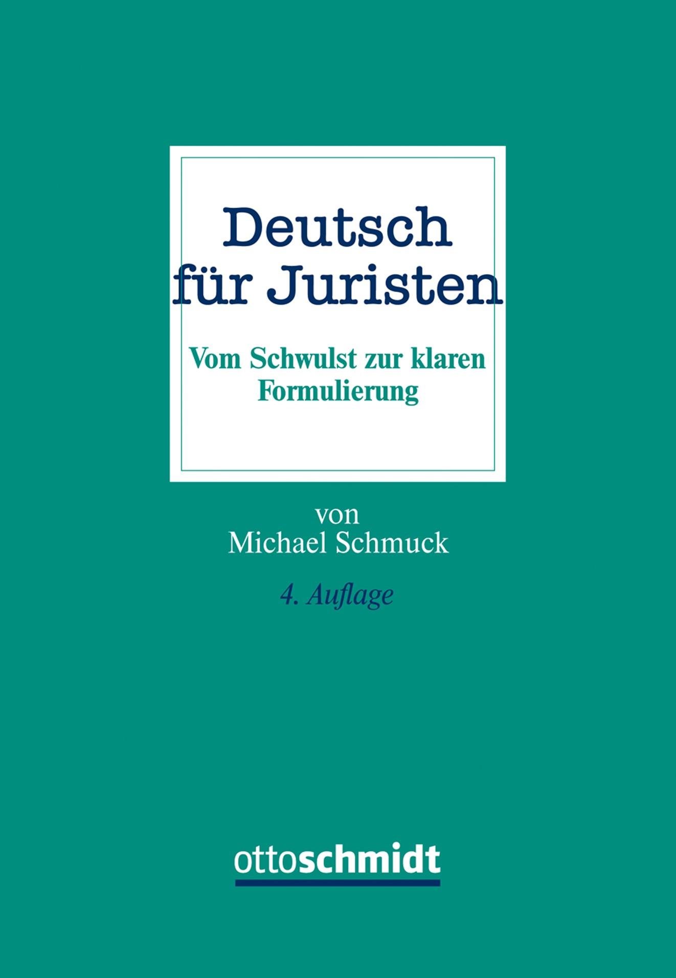 Abbildung von Schmuck   Deutsch für Juristen   4. neu bearbeitete Auflage  2016   2016