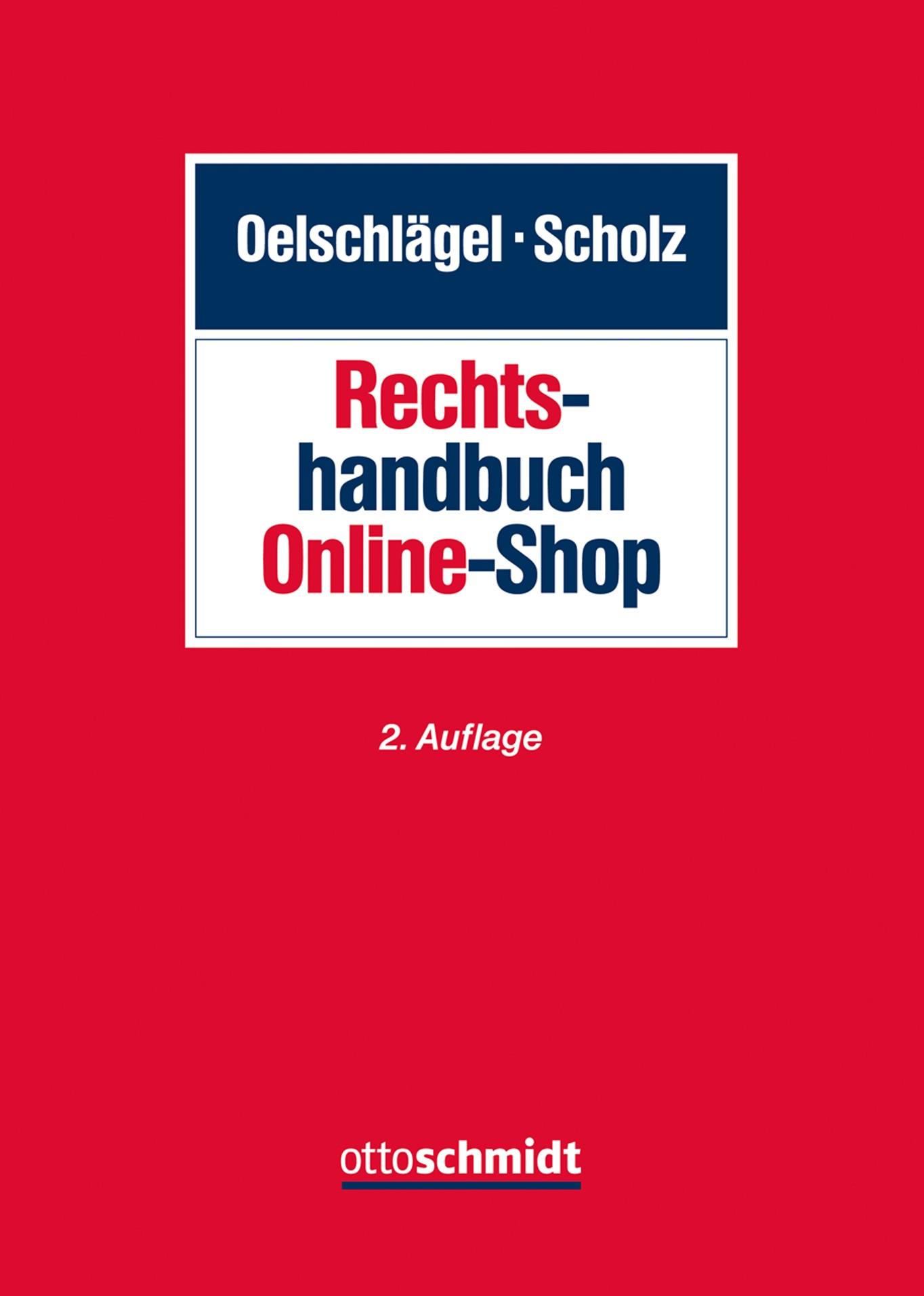 Rechtshandbuch Online-Shop   Oelschlägel / Scholz   2. neu bearbeitete Auflage, 2016   Buch (Cover)