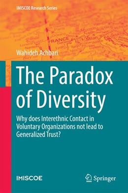 Abbildung von Achbari | The Paradox of Diversity | 2016 | Why does Interethnic Contact i...