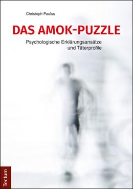 Abbildung von Paulus | Das Amok-Puzzle | 1. Auflage | 2016 | beck-shop.de