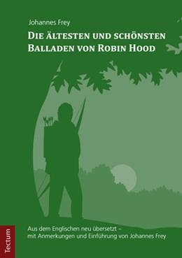 Abbildung von Die ältesten und schönsten Balladen von Robin Hood | 2016 | Aus dem Englischen neu überset...