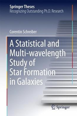 Abbildung von Schreiber | A Statistical and Multi-wavelength Study of Star Formation in Galaxies | 2016